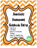 Anecdotal Assessment Notebook Setup