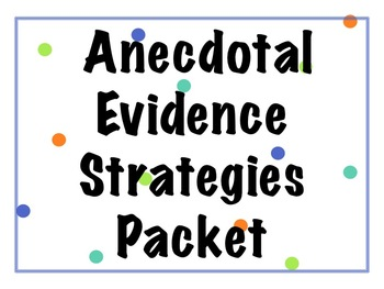 Anecdotal Evidence Strategies Packet