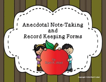 Anecdotal Note-Taking and Record Keeping Forms