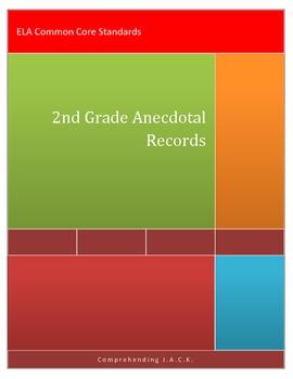 Anecdotal Notes ELA Common Core 2nd grade