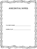 Anecdotal Notes, Observations and Forms