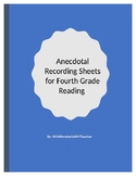 Anecdotal Recording Sheets for Fourth Grade Reading Skills