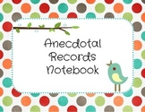 Anecdotal Records Pack