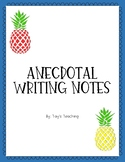 Anecdotal Writing Notes