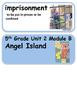 ReadyGen Angel Island Vocabulary 5th grade Unit 2  Module B