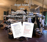 Angel Island and Immigration Video Worksheet/Webquest