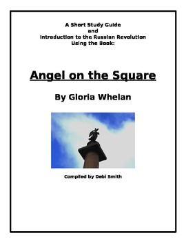 Angel on the Square - A Short Study Guide and Intro to the Russian Revolution
