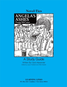 Angela's Ashes - Novel-Ties Study Guide