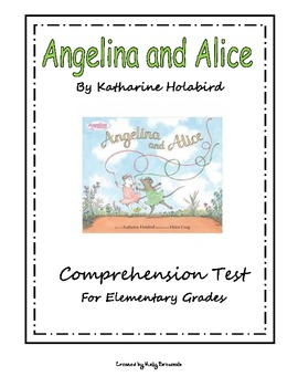 Angelina and Alice Comprehension