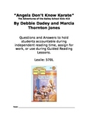 Angels Don't Know Karate Chapter Book Questions and Answers