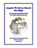 Angels We Have Heard On High Gloria Christmas Instrumental Trio