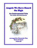 Angels We Have Heard On High Gloria Christmas Instrumental Trio