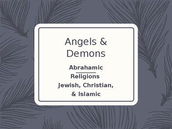 Angels and Demons in Mythology Power Point - Abrahamic Religions