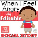 Anger EDITABLE Social Story