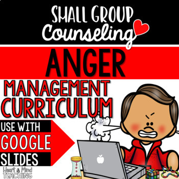 Anger Management Small Group Counseling Curriculum, SEL lessons