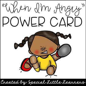Anger Power Card (A Social Narrative)