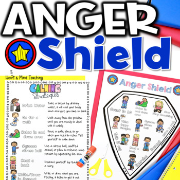 Anger Shield; coping skills for anger management, calm down strategies, sel