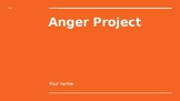 Anger project powerpoint