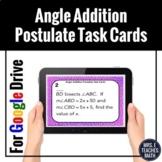 Angle Addition Postulate Task Cards Digital Activity