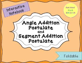 Angle Addition and Segment Addition Postulates