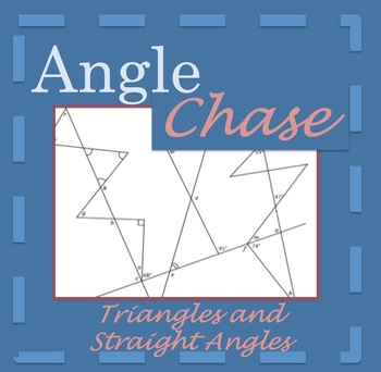 Angle Chase - Triangles and Straight Angles