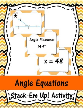 Angle Equations Stack-Em Up! Activity