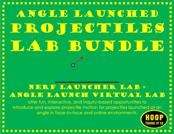 Angle Launched Projectiles Lab Bundle