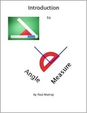 Angle Measure with a Protractor