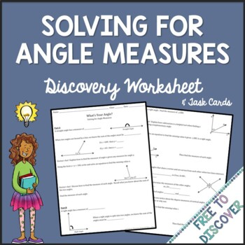 Angle Measures Activities - Discovery Worksheet and Task Cards