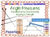 Angle Measures Parallel Cut by Transversal forming a Triangle INTERACTIVE Google