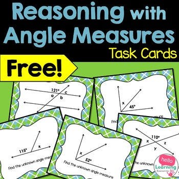 Angle Measures Task Cards- Reasoning with Angle Relationsh