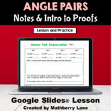 Angle Pair Relationships Digital Lesson with Google Slides Intro Proofs
