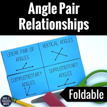 Angle Pair Relationships Interactive Foldable By Mrs E