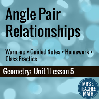 Angle Pair Relationships Lesson