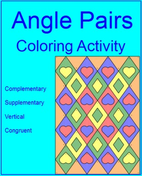 ANGLES: ANGLE PAIRS #2 - COLORING ACTIVITY (EASY)