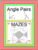 ANGLES: ANGLE PAIRS FOLDABLE & 4 MAZES WITH TWO LEVELS OF DIFFICULTY 14 WARM UPS