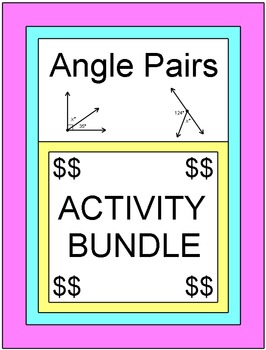 ANGLES: ANGLE PAIRS - ACTIVITY BUNDLE