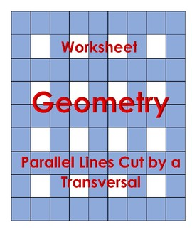Angle Pairs Created by Parallel Lines and a Transversal