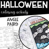 Angle Pairs Geometry HALLOWEEN Coloring Activity