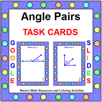 "ANGLE PAIRS TASK CARDS:  ""GOOGLE SLIDES"", SMARTBOARD, POWERPOINT"
