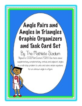 Angle Pairs and Triangle Angles: Graphic Organizers/Task C