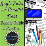 Angle Pairs with Parallel Lines Doodle Guide and Practice Worksheet | Geometry