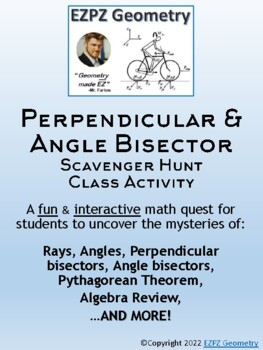 Angle & Perpendicular Bisector Scavenger Hunt