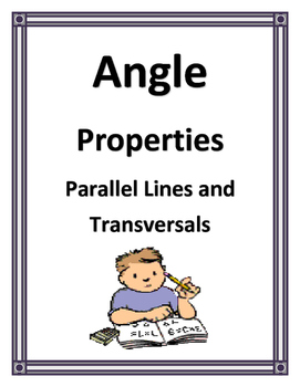 ANGLE PROPERTIES OF PARALLEL LINES AND TRANSVERSALS