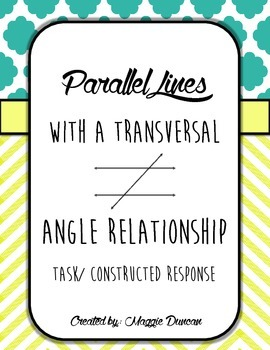 Angle Relationship Task/ Constructed Response