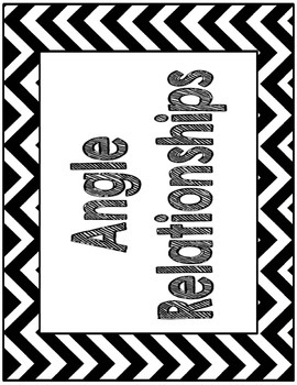 Angle Relationships Common Core Anchor Chart Black and White Chevron