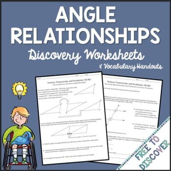 Angle Relationships Discovery Worksheets