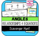 Angle Relationships & Equations SCAVENGER HUNT