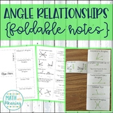 Angle Relationships Foldable Notes