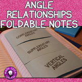 Complementary, Supplementary, and Vertical Angles for Interactive Notebook